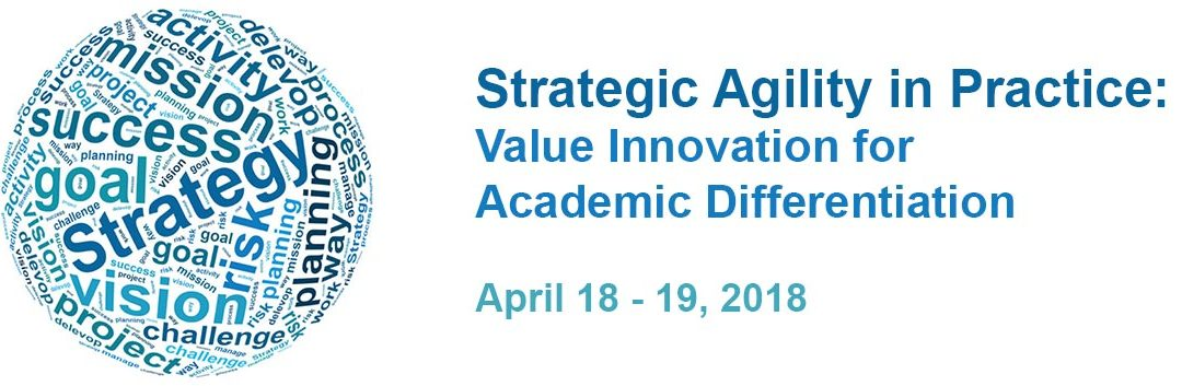 Strategic Agility Sessions for Education Leaders – Spring 2018