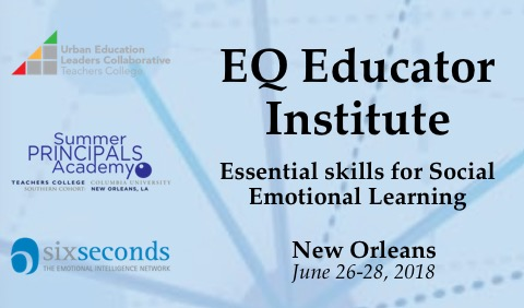 EQ Educator Institute: Essential skills for Social Emotional Learning (June 26, 27, 28)