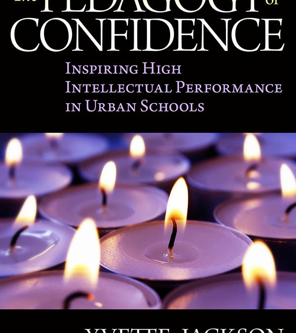 Evening Book Talk: The Pedagogy of Confidence – Yvette Jackson
