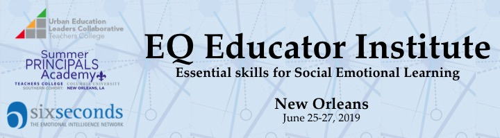 EQ Educator Institute: Essential Skills for Social Emotional Learning – June 25, 26, 27, 2019